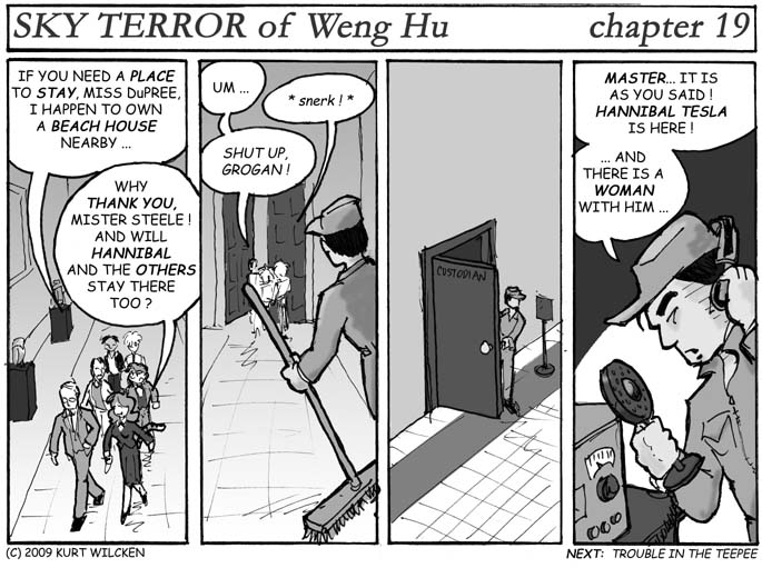 SKY TERROR of Weng Hu:  Chapter 19 — Quis custodiet ipsos custodians ?