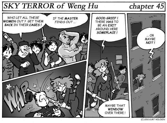 SKY TERROR of Weng Hu:  Chapter 45 — Girls Gone Wild !