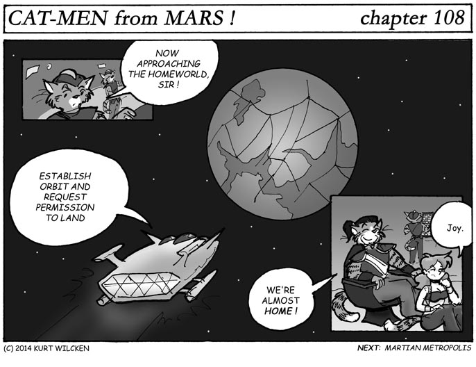 CAT-MEN from MARS:  Chapter 108 — If You Lived Here You'd Be Home Now