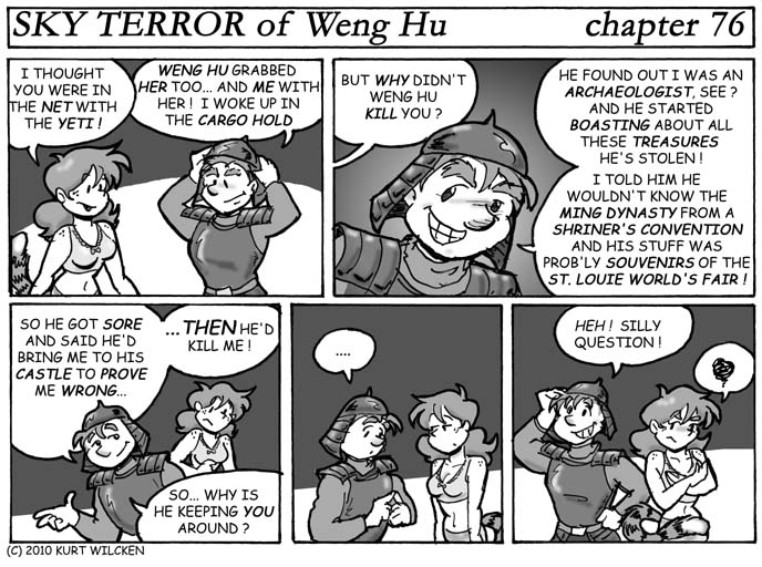 SKY TERROR of Weng Hu:  Chapter 76 — Ask a Silly Question