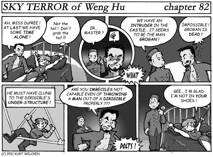 SKY TERROR of Weng Hu:  Chapter 82 — If You Want Something Done Right…